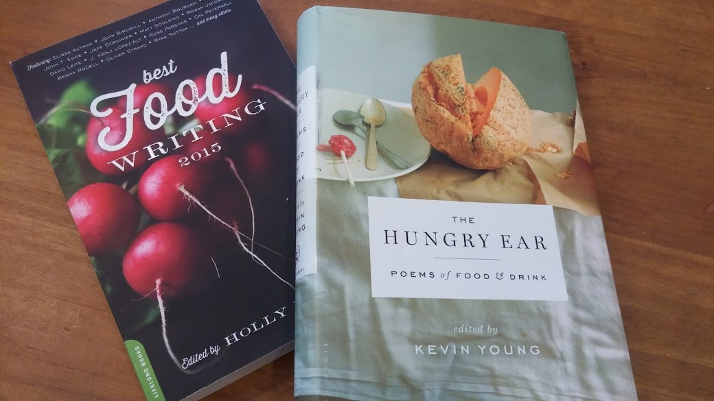 Anthologies of food poetry and prose.